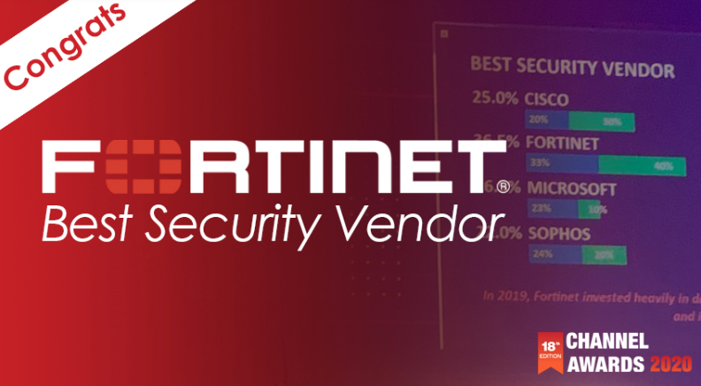 Fortinet Best Security Vendor at the Channel Awards 2020